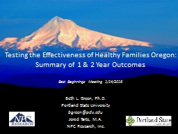 Testing the Effectiveness of Healthy Families Oregon:  Summary of 1 & 2 Year Outcomes