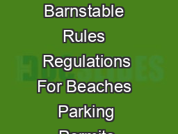 Town of Barnstable  Rules  Regulations For Beaches  Parking Permits