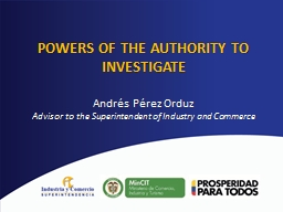 POWERS OF THE AUTHORITY TO INVESTIGATE