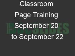 Classroom Page Training September 20 to September 22