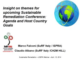 Insight on themes for upcoming Sustainable Remediation Conference: Agenda and Host Country Goals