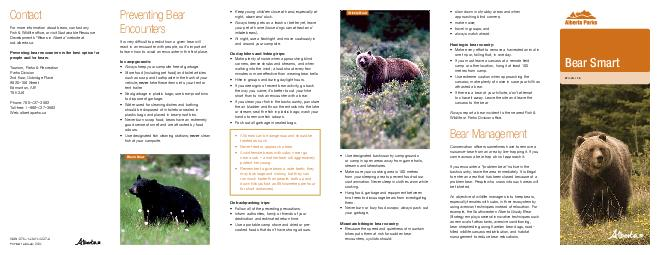 Contact For more information about bears contact any Fish  Wildlife ofce or visit Sustainable Resource Developments Bears in Alberta website at srd