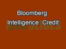 Bloomberg Intelligence  Credit
