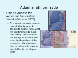 Adam Smith on Trade From
