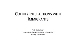 County  Interactions  with Immigrants