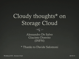 Cloudy   thoughts * on Storage
