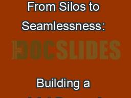 RWA-0054 From Silos to Seamlessness:                                       Building a Joint Compreh