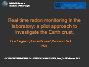 Real time radon monitoring in the laboratory: a pilot approach to investigate the Earth crust.