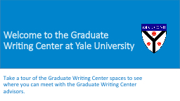 Welcome to the Graduate Writing Center at Yale University