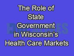 The Role of State Government in Wisconsin's Health Care Markets