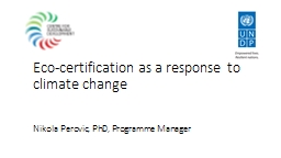 Eco-certification as  a response to