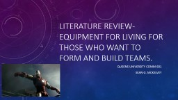 Literature Review- Equipment for living for those who want to form and build teams.
