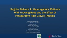 Sagittal Balance In Hyperkyphotic Patients With Growing Rods and the Effect of Preoperative Halo Gr