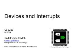 Devices and Interrupts  CS 3220