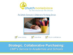 The Catholic Community's Collaborative Purchasing Service