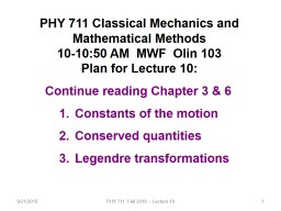 9/21/2018 PHY 711  Fall 2018 -- Lecture 10