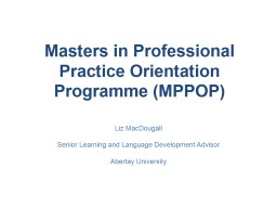Masters in Professional Practice Orientation Programme (MPPOP)