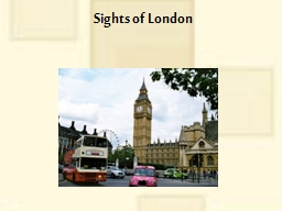 Sights of London Plan What is London