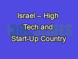 Israel – High Tech and Start-Up Country