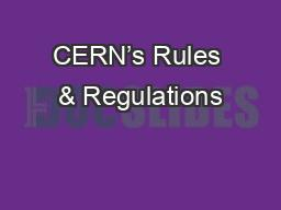 CERN's Rules & Regulations