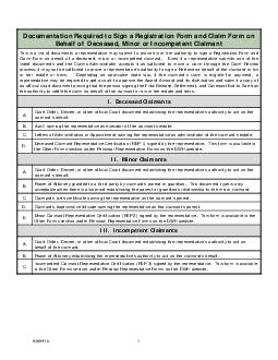 Documentation Required to Sign a Registration Form and Claim Form on Behalf of Deceased Minor or Incompetent Claimant This is a list of documents a representative may submit to prove his or her autho
