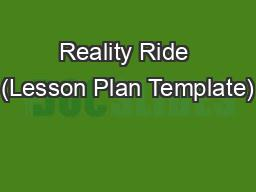 Reality Ride (Lesson Plan Template)