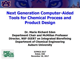 Next Generation Computer-Aided Tools for Chemical Process and Product Design