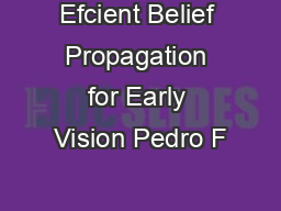 Efcient Belief Propagation for Early Vision Pedro F