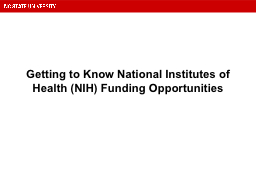 Getting to Know National Institutes of Health (NIH) Funding Opportunities