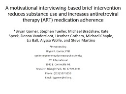 A motivational interviewing-based brief intervention reduces substance use and increases antiretrov