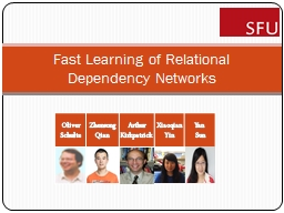 Fast Learning of Relational Dependency Networks