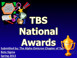 TBS National Awards Submitted by: The Alpha