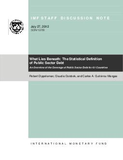 I M F S T A F F S S S I O N N O T E Ju ly     What Lies Beneath  The Statistical Definition of Public Sector Debt An Overview of the Coverage of Public Sector Debt for  Countries Robert Dippelsman Cl