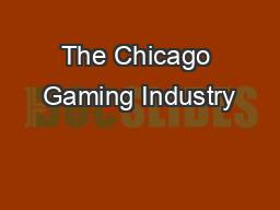 The Chicago Gaming Industry
