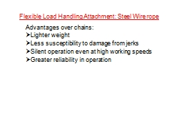 Flexible Load Handling Attachment: Steel Wire rope