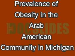 Prevalence of Obesity in the Arab American Community in Michigan