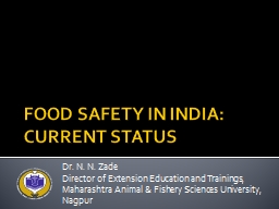 FOOD SAFETY IN INDIA: CURRENT