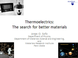 Thermoelectrics : The search for better materials
