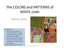 The COLORS and PATTERNS of KENTE cloth