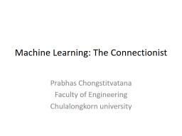Machine Learning: The Connectionist