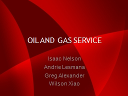 OIL AND GAS SERVICE Isaac Nelson
