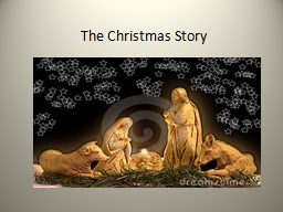 The Christmas Story Carol: Away in a manger