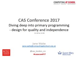 CAS Conference 2017 Diving deep into primary programming - design for quality and independence