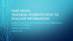 Fake News: Teaching Students How to evaluate information