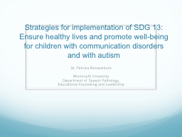 Strategies for implementation of SDG 13: Ensure healthy lives and promote well-being for children w