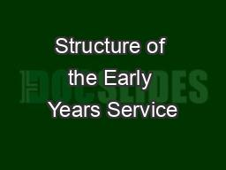 Structure of the Early Years Service