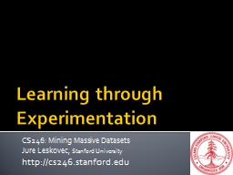 Learning through Experimentation