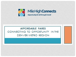 Affordable Fares   Connecting to Opportunity in the Denver metro region