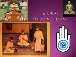 Jainism: To Do No Harm Although the majority of Indians follow the Hindu path, India has given birt