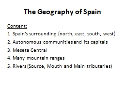The Geography of Spain Content:
